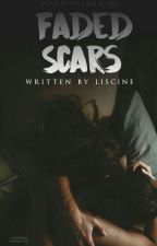 Faded Scars (#3 Confused Cliche Love Series) by Liscine