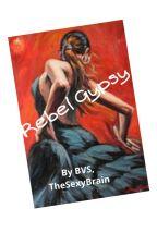 Rebel Gypsy by TheSexyBrain