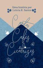 Cartas, Cafés e Cicatrizes [COMPLETA] by heysuperheroine