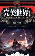 Perfect wold by LightNovelsBr