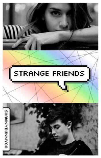 Strange Friends. #Wattys2017