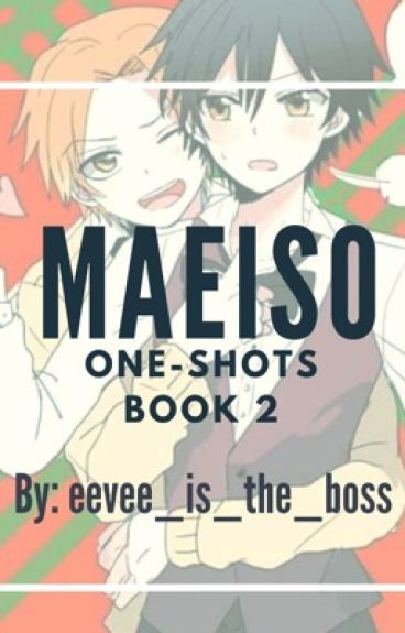 MaeIso One-Shots Book 2
