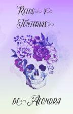 Retos y Tonterías de Alondra  by AlondraBernal9