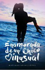 Enamorada De Un Chico Inusual  by _BlacKMooN_MaL