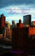 nuestro hermoso recuerdo Pacifica y Dipper by EliMarin-27