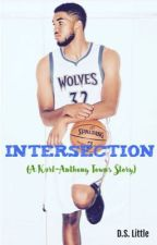 Intersection (A Karl-Anthony Towns Story) by DLittleWriter