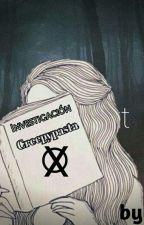 Investigación creepypasta 2016 - ¿? by CocoUnicornio