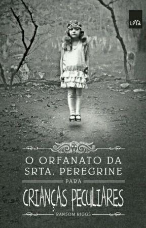 O orfanato da Srt Peregrine para crianças peculiares. by laviinialmeida