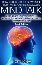 Mind Talk -The Amazing Power Of Your Mind by rileytom