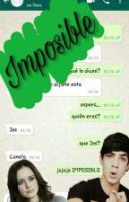 Imposible ((Jos Canela y tu)) by carloka_