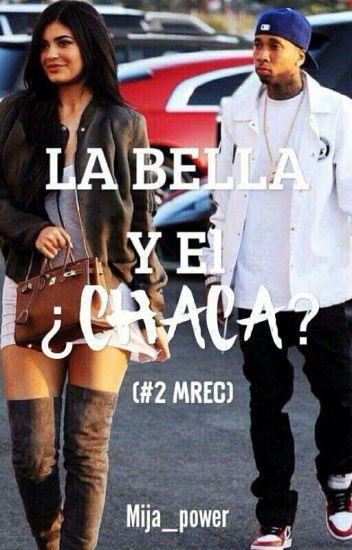 La Bella Y El ¿Chaca? (#2 MREC)