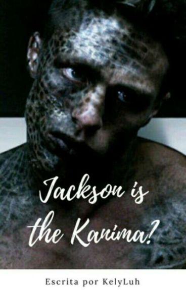 Jackson Is The Kanima?