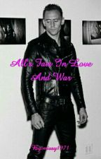 All's Fair In Love And War (A Tom Hiddleston Fan Fiction) by Anglophile1971