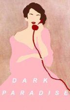 Dark Paradise || Luke Hemmings || by LaDivaDeLaLuna