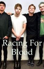 Racing for blood by Calumsbabe84