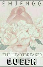 The Heartbreaker Queen by Emjengg
