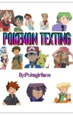Pokemon texting  by Pokegirllane