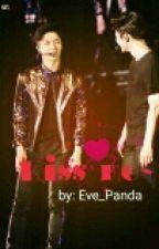 Kiss me~ by Eve_Panda