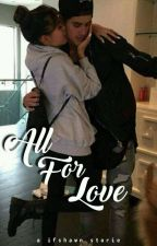 All For Love ~Jadison by ifshawn