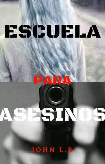 ESCUELA PARA ASESINOS