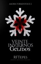 Veinte inviernos gélidos by RFTepes