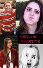 Guess The Celebrity 2  by DisneyChannelFangirl