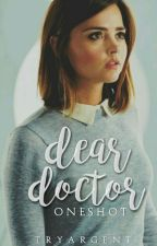 Dear Doctor • one-shot by -ladytime
