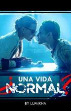 ¿Una vida normal? by LumikhaDier