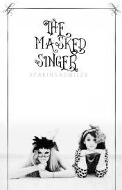 The Masked Singer ✔ by xFakingaSmilex