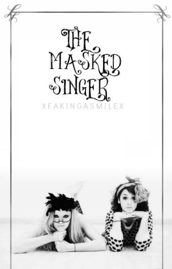 The Masked Singer | Book One ✔