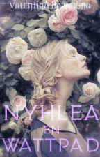 Nyhlea En Wattpad by Nyhlea