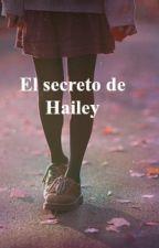 El Secreto De Hailey by gaby200418
