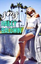 sms   hailey baldwin by haileyboluda