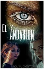 El Ándarlon  by beauty_dreamz