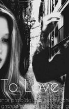 Learn To Love - FIC by Raquel_Matias