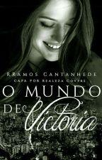 O Mundo De Victoria. by RRamosCantanhede