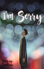 I'm Sorry by chrstnaa