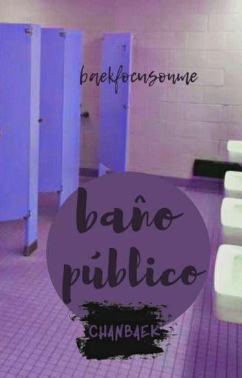 baño público ➻ chanbaek