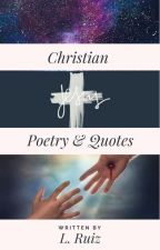Christian Poetry & Quotes by laura0699