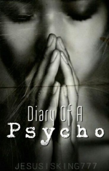 Diary Of A Psycho