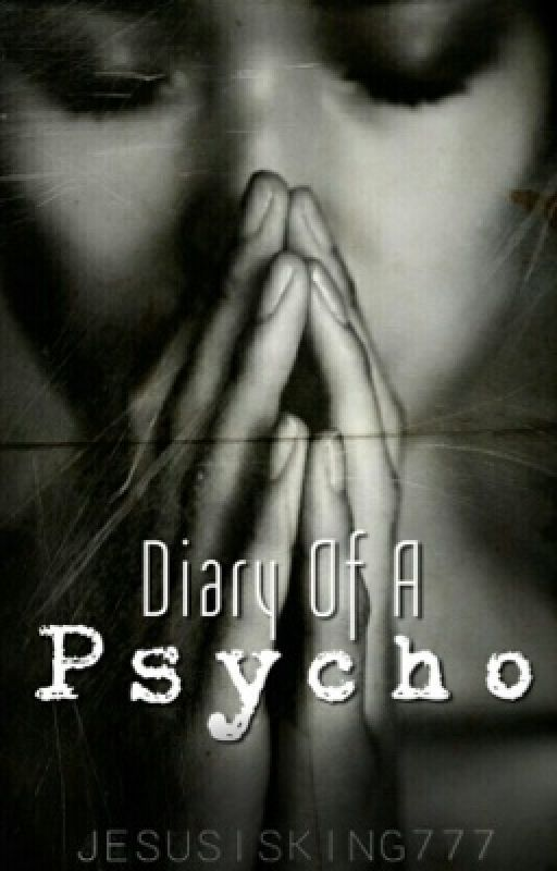 Diary Of A Psycho by TheLostMarvel