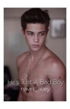 He's Just A Bad Boy by navini_abey