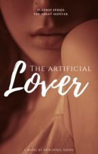 The Artificial Lover by Kriscasso_004