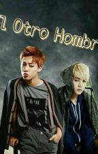 El Otro Hombre- Adap. YoonMin by Min_yb