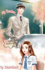 My Teacher is My Husband by zekamiikazii