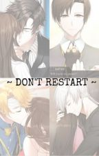 ~ Don't Restart ~ {Mystic Messenger} by aka2anime