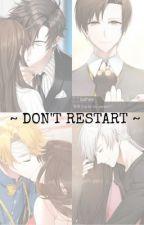~ Don't Restart ~ {Mystic Messenger} by aka2anime