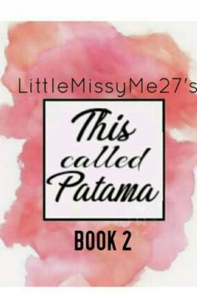 This Called Patama [Book 2] by LittleMissyMe27