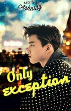 Only Exception || SeHo/HunHo by arhatdy