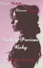 Fucking Precious Baby by jaurellosdrugs